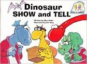 Dinosaur Show and Tell by Ellen Keller…