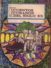 Cuentos cubanos del siglo XX / Tomo II de…