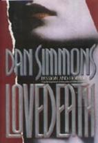 Lovedeath by Dan Simmons