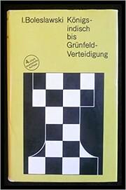 Königsindisch bis Grünfeld-Verteidigung…