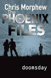 Doomsday (Phoenix Files) – tekijä: Chris…
