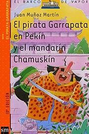 El pirata Garrapata en Pekín y el mandarín…