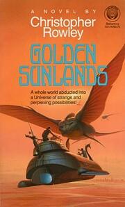 Golden Sunlands af Christopher B. Rowley
