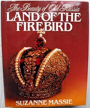 Land of the Firebird: The Beauty of Old…