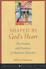 Shaped By God's Heart: The Passion and…