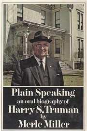 Plain Speaking: An Oral Biography of Harry…