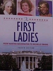 The First Ladies From Martha Washington to…