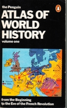 Atlas of World History, Volume 1: From the…