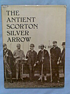 The antient Scorton silver arrow: The story…