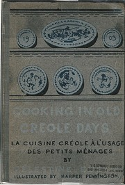 Cooking in Old Creole Days by Celestine…