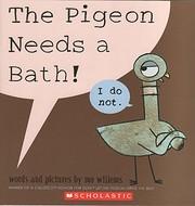 The Pigeon Needs a Bath! (Pigeon (9)) av Mo…