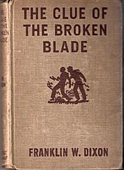 THE CLUE OF THE BROKEN BLADE por Franklin W.…