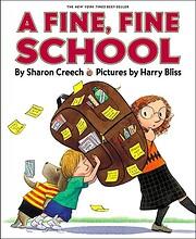 A Fine, Fine School de Sharon Creech