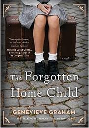 The forgotten home child af Genevieve Graham