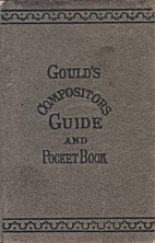 The compositor's guide and pocket book:…