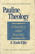 Pauline Theology: Ministry and Society by E.…