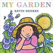 My Garden de Kevin Henkes