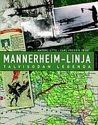 Mannerheim-linja : talvisodan legenda by…