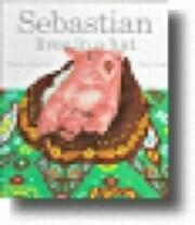 Sebastian Lives in a Hat – tekijä: Thelma…