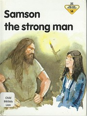 Samson the Strong Man (The Lion Story Bible,…