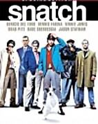 Snatch [2000 film] by Guy Ritchie