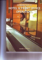 INTRODUCTION TO HOTEL AND FRONT OFFICE OPERATIONS by AMELIA S