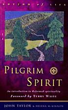 Pilgrim Spirit: An Introduction to Reformed…
