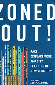 Zoned Out! Race, Displacement, and City…