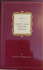 A Tribute to Amatu'l-Bahá Ruhiyyih Khanum…