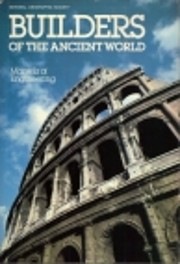 Builders of the Ancient World: Marvels of…