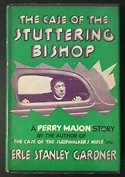 The case of the stuttering bishop / by Erle…