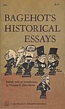 Bagehot's historical essays by Walter…