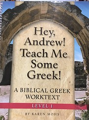 Hey, Andrew! Teach Me: Some Greek, Level 1…
