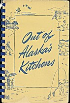 Out of Alaska's Kitchens by Alaska Crippled…