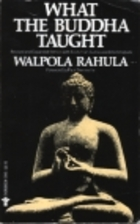 What the Buddha Taught by Walpola Rahula
