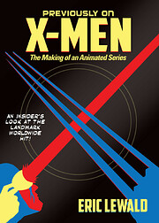 Previously on X-Men: The Making of an…