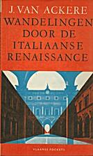 Wandelingen door de Italiaanse renaissance…