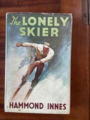 The Lonely Skier – tekijä: Hammond Innes