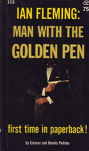 Ian Fleming : Man with the golden pen –…