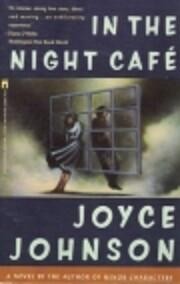 In the Night Cafe por Joyce Johnson
