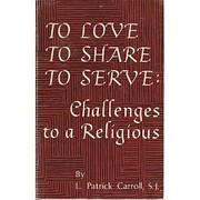 To Love, to Share, to Serve : Challenges to…