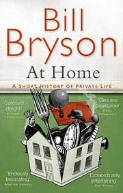 At Home: A Short History of Private Life –…