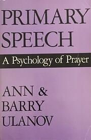 Primary Speech: A Psychology of Prayer av…