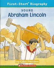 YOUNG ABRAHAM LINCOLN – tekijä: Andrew…
