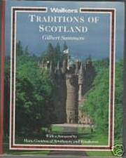 Traditions of Scotland de Gilbert Summers