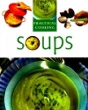 Soups (Practical Cooking) av Practical…