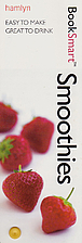 Cooksmart Smoothies: Easy Cooking, Great…