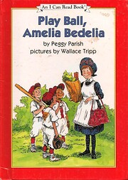 Play Ball, Amelia Bedelia (An I Can Read…