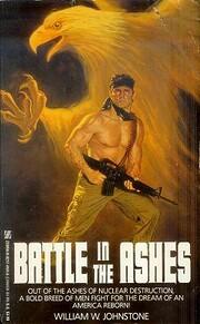 Battle in the Ashes av William W. Johnstone