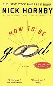 How to be good por Nick Hornby